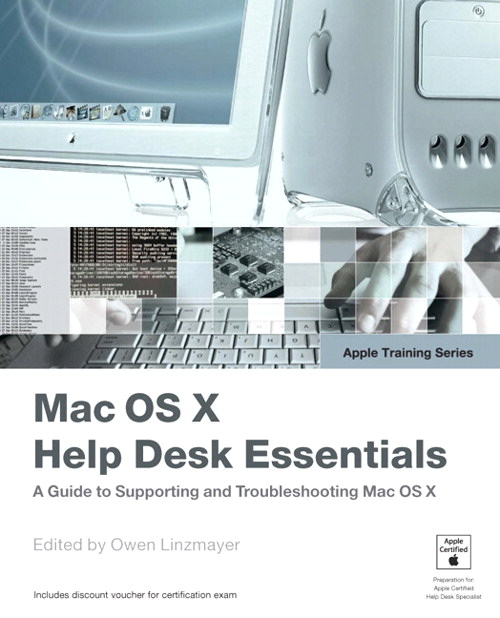 Apple Training Series: Mac OS X Help Desk Essentials