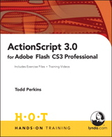 ActionScript 3.0 for Adobe Flash CS3 Professional Hands-On Training