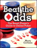 Beat the Odds: The Smart Player's Guide to Online Poker