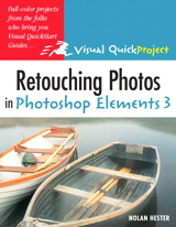 Retouching Photos in Photoshop Elements 3: Visual QuickProject Guide