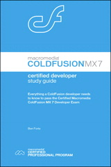 Macromedia ColdFusion MX 7 Certified Developer Study Guide