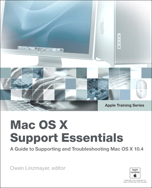 Apple Training Series: Mac OS X Support Essentials