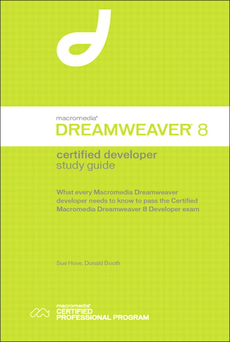 Macromedia Dreamweaver 8 Certified Developer Study Guide
