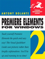 Premiere Elements 2 for Windows: Visual QuickStart Guide