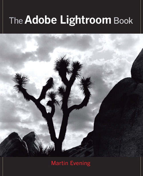 Adobe Photoshop Lightroom Book, The: The Complete Guide for Photographers