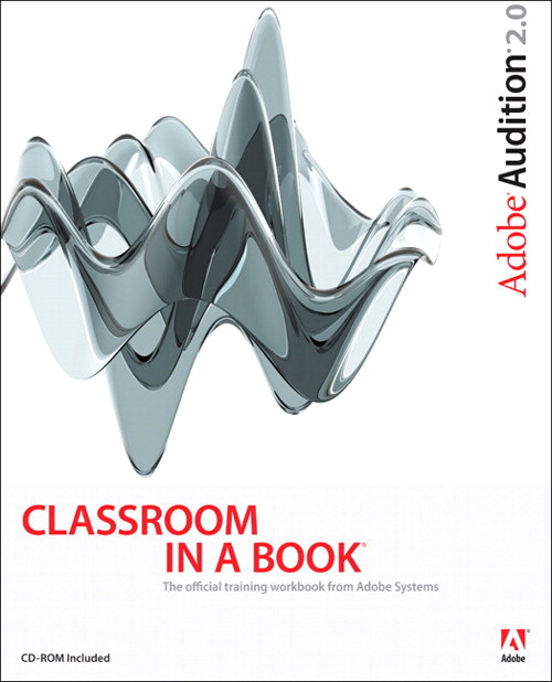 Adobe Audition 2.0 Classroom in a Book