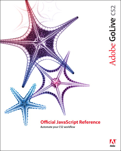 Adobe GoLive CS2 Official JavaScript Reference