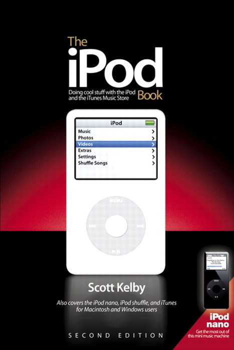 iPod Book, The: Doing Cool Stuff with the iPod and the iTunes Music Store, 2nd Edition