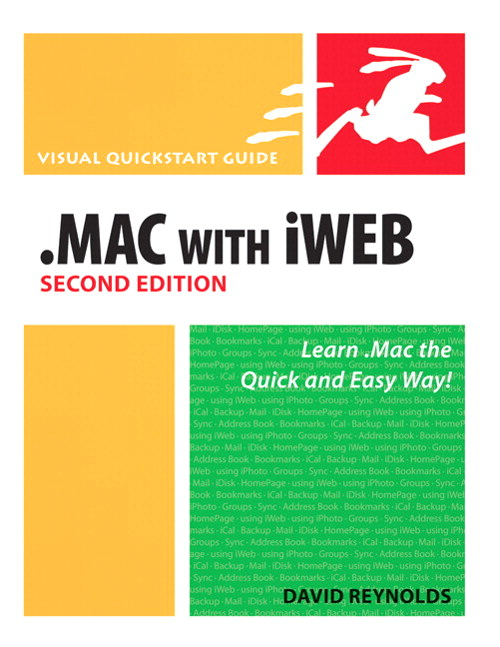 .Mac with iWeb, Second Edition: Visual QuickStart Guide, 2nd Edition