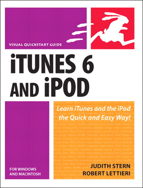 ITunes 6 and iPod for Windows and Macintosh: Visual QuickStart Guide
