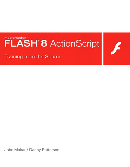 Macromedia Flash 8 ActionScript: Training from the Source