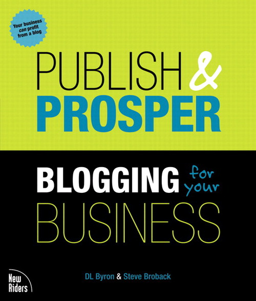 Publish and Prosper: Blogging for Your Business