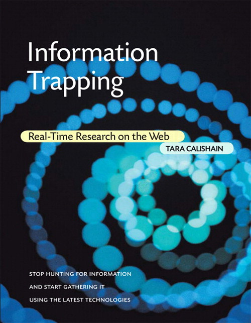 Information Trapping: Real-Time Research on the Web