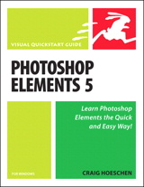 Photoshop Elements 5 for Windows: Visual QuickStart Guide