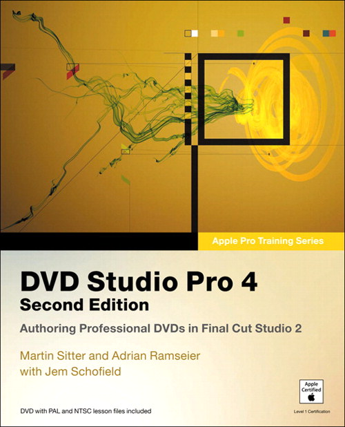 Apple Pro Training Series: DVD Studio Pro 4, 2nd Edition