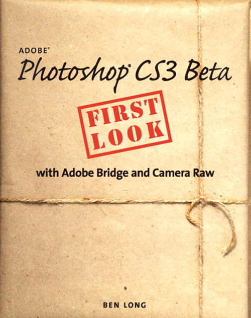 Adobe Photoshop CS3 Beta First Look with Adobe Bridge and Camera Raw