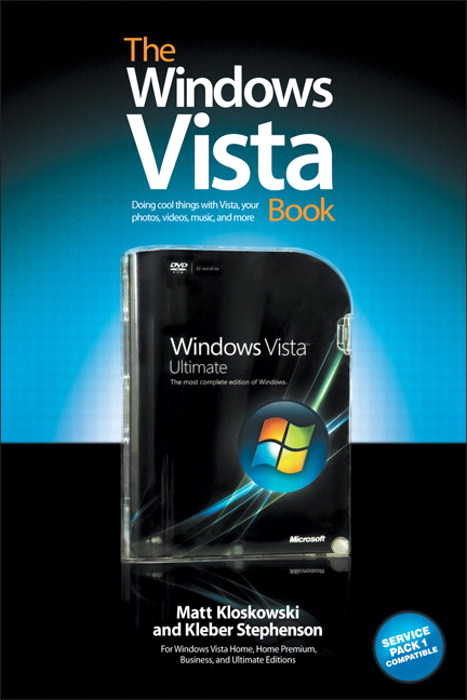 Windows Vista Book, The: Doing Cool Things with Vista, Your Photos, Videos, Music, and More