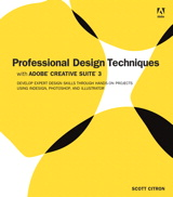 Professional Design Techniques with Adobe Creative Suite 3