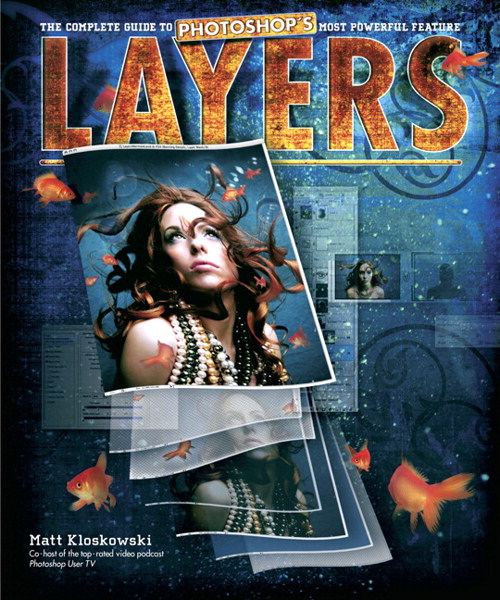 Layers: The Complete Guide to Photoshop's Most Powerful Feature