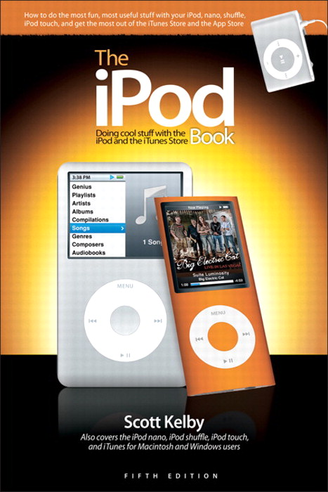 iPod Book, The: Doing Cool Stuff with the iPod and the iTunes Store, 5th Edition