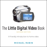 Little Digital Video Book, The, 2nd Edition