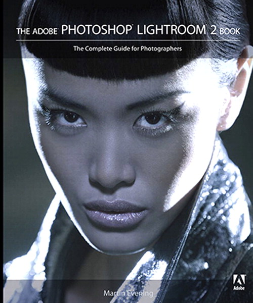 Adobe Photoshop Lightroom 2 Book, The: The Complete Guide for Photographers, Adobe Reader