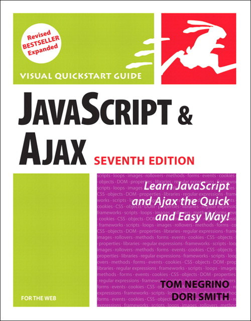 JavaScript and Ajax for the Web: Visual QuickStart Guide, 7th Edition