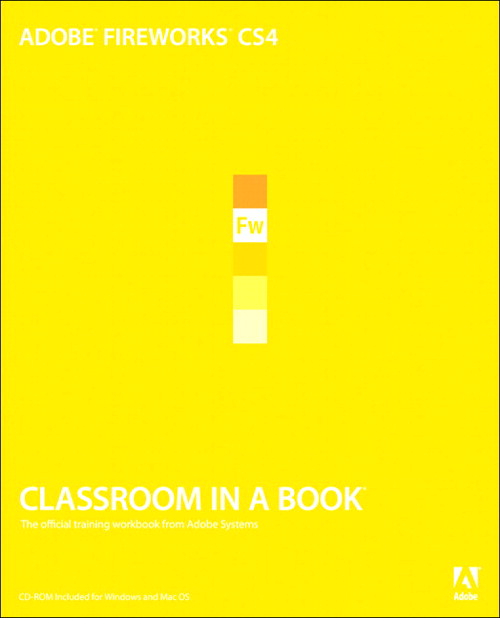 Adobe Fireworks CS4 Classroom in a Book