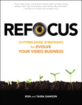 Refocus: Cutting-Edge Strategies to Evolve Your Video Business