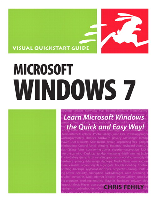 Microsoft Windows 7: Visual QuickStart Guide