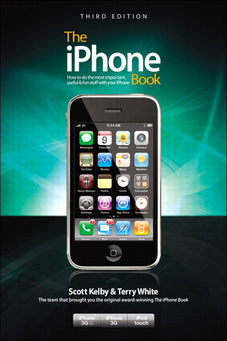 The iPhone Book, Third Edition (Covers iPhone 3GS, iPhone 3G, and iPod Touch), 3rd Edition