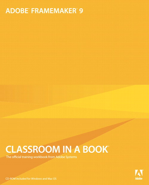 Adobe FrameMaker 9 Classroom in a Book