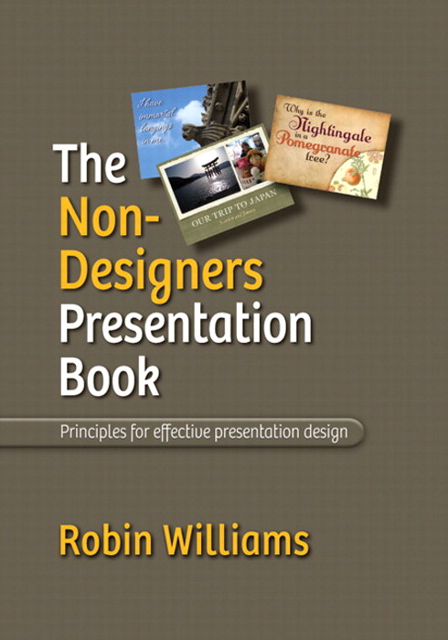 Non-Designer's Presentation Book, The