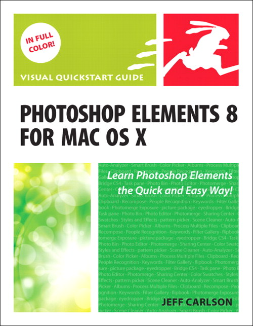 Photoshop Elements 8 for Mac OS X: Visual QuickStart Guide