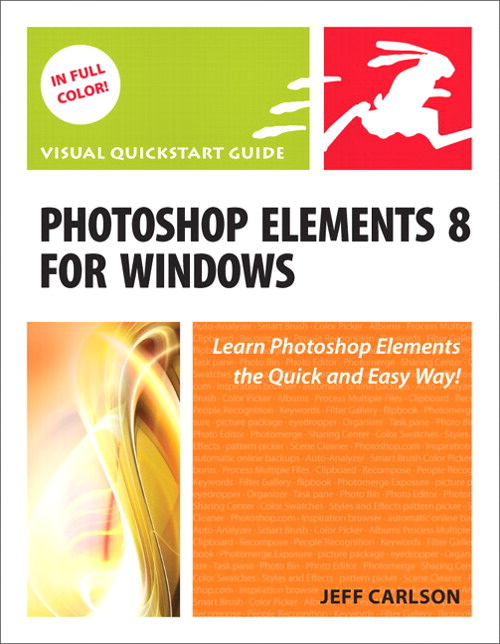 Photoshop Elements 8 for Windows: Visual QuickStart Guide