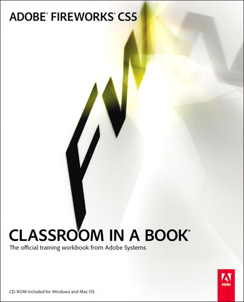 Adobe Fireworks CS5 Classroom in a Book