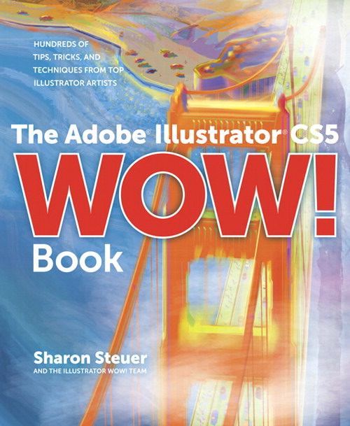Adobe Illustrator CS5 Wow! Book, The