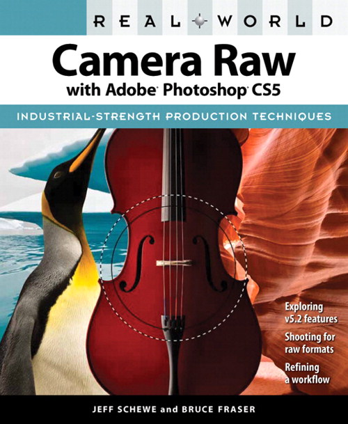 Real World Camera Raw with Adobe Photoshop CS5