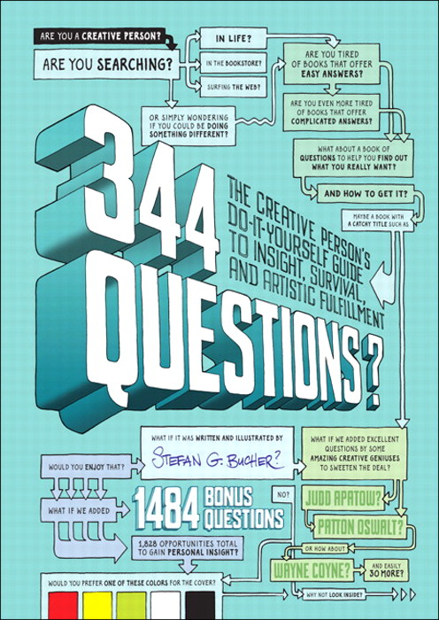 344 Questions: The Creative Person's Do-It-Yourself Guide to Insight, Survival, and Artistic Fulfillment