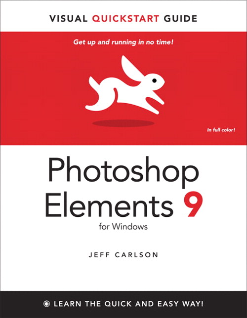 Photoshop Elements 9 for Windows: Visual QuickStart Guide
