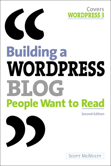 Building a WordPress Blog People Want to Read, 2nd Edition