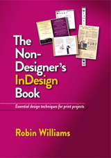 Non-Designer's InDesign Book, The