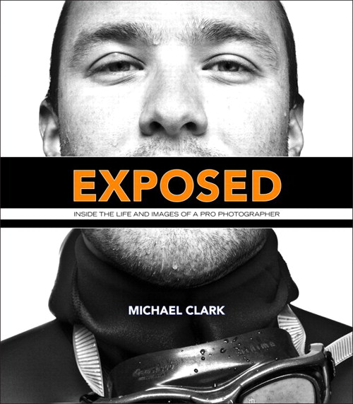 Exposed: Inside the Life and Images of a Pro Photographer