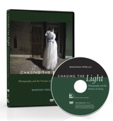 Chasing the Light: Photography and the Practice of Seeing, DVD