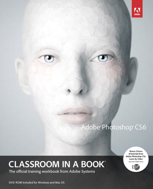 Adobe Photoshop CS6 Classroom in a Book
