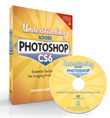 Understanding Adobe Photoshop CS6: The Essential Techniques for Imaging Professionals