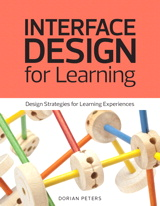 Interface Design for Learning: Design Strategies for Learning Experiences