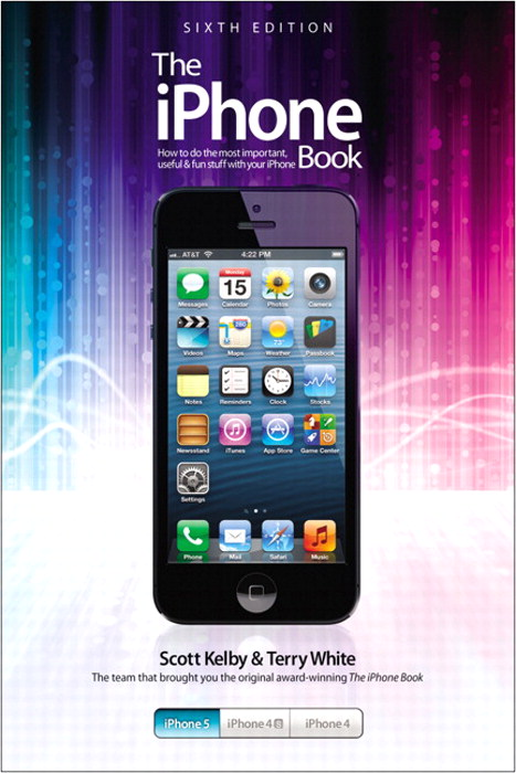 iPhone Book, The: Covers iPhone 5, iPhone 4S, and iPhone 4, 6th Edition