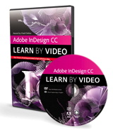 Adobe InDesign CC: Learn by Video