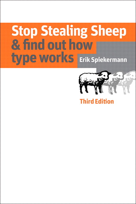 Stop Stealing Sheep & Find Out How Type Works, Third Edition, 3rd Edition